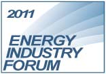 ENERGY INDUSTRY FORUM 2011
